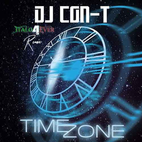 DJ CON-T – Time Zone (Italo4ever remix) on cd !