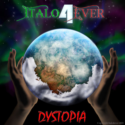 Italo4ever – Dystopia (Extended)