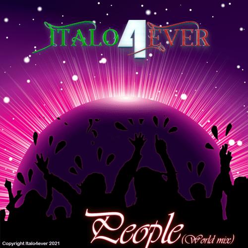 Italo4ever – People (World mix) (2021)