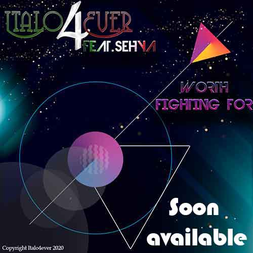 Italo4ever – Worth fighting for (available soon !)