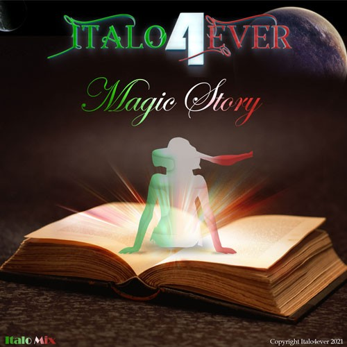 Italo4ever – Magic story (Italo mix) (2021)